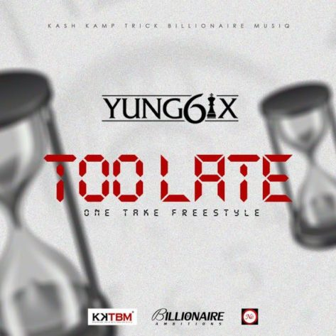 Yung6ix-Too-Late-Art-720x720