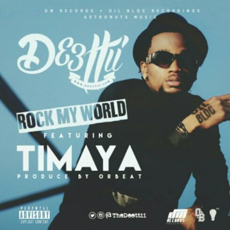Deettii%20ft.%20Timaya%20–%20Rock%20My%20World