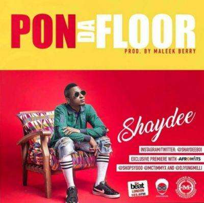 shaydee-–-pon-da-floor-prod-maleek-berry.jpg