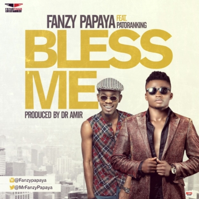 FANZY-PAPAYA-BLESS-ME-FT-PATORANKING-mp3-image.jpg