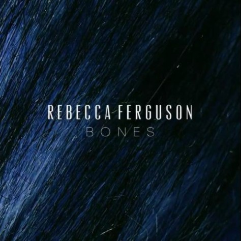 rebecca-ferguson-bones-ilovegreatmusic.net_.jpg